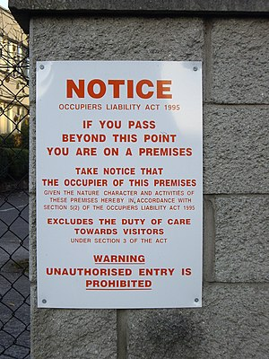 Duty of care - A notice informing potential entrants of limits to the duty of care
