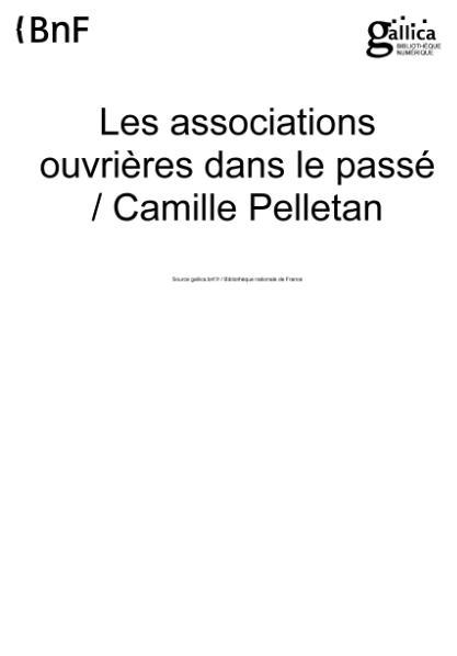 File:Pelletan - Les Associations ouvrières dans le passé.djvu