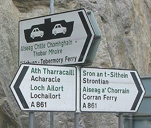 Ardnamurchan - Place names in their original Gaelic are becoming increasingly common on road signs throughout the Scottish Highlands. This sign is located at the top of Salen Brae, in Ardnamurchan.