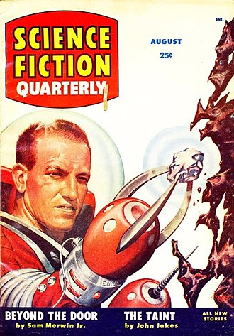 "John Jakes - Cover of Science Fiction Quarterly featuring John Jakes' ""The Taint"""