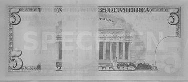 The reverse of the five-dollar bill has two rectangular strips that are blanked out when viewed in the infrared spectrum, as seen in this image taken by an infrared camera. Series 2009 Five Dollar Bill in Infrared.jpg