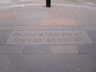 "Airdrie, North Lanarkshire - ""Be Airdrie what she will, She's oor ain toon still."" anonymous quotation on Graham Street"