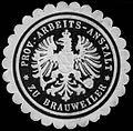 Siegelmarke Prov. Arbeits-Anstalt zu Brauweiler W0293189.jpg
