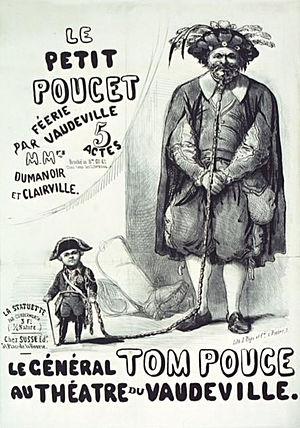 Dumanoir - Le Petit Poucet by M M Dumanoir and Clairvile; Le général Tom Pouce au Théatre du Vaudeville.