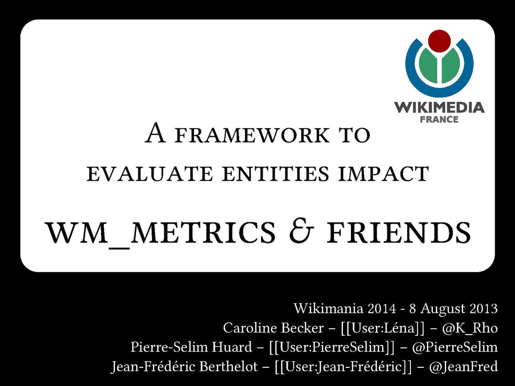 Filewm Metrics Wikimania 2014pdf Wikimedia Commons