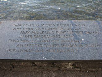 Felix Manz - Memorial plate on the river wall opposite number 43 Schipfe in Zürich, in remembrance of Manz and other Anabaptists executed in the early 16th century by the Zürich city government