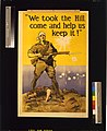 """""""We took the Hill, come and help us keep it!"""" - Harry J. Weston. LCCN2004666247.jpg"""