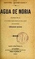 Agua de noria - zarzuela en un prólogo y cuatro cuadros, en prosa (IA aguadenoriazarzu1533vive).pdf