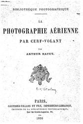 Arthur Batut: La photographie aérienne par cerf-volant