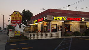 Bob's Burgers - Actual Bob's Burgers location in La Puente, California in 2012