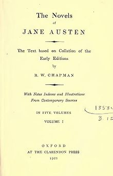 "Title page reads ""The Novels of Jane Austen, The Text based on Collation of the Early Editions by R. W. Chapman, With Notes Indexes and Illustrations from Contemporary Sources, In Five Volumes, Volume I, Oxford, At the Clarendon Press, 1923"