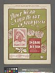 Don't wear your heart on your sleeve; words by Edw. B. Marks; music by Jos. W. Stern (NYPL Hades-1926383-1954460).jpg