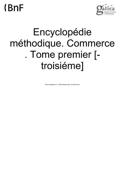 File:Encyclopédie méthodique - Commerce, T01.djvu