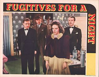 <i>Fugitives for a Night</i> 1938 film by Leslie Goodwins