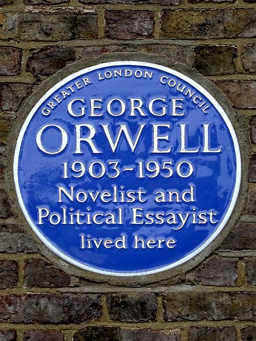 George orwell 1903 1950 novelist and political essayist lived here