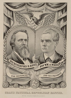 William A. Wheeler - Hayes/Wheeler campaign poster