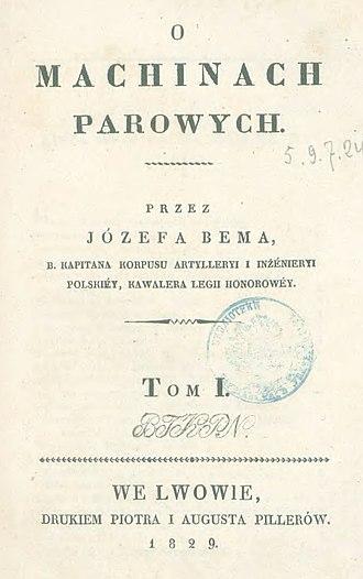 """Józef Bem - """"O machinach parowych"""" Józef Bem book published in 1829 in Lwów about steam engines."""