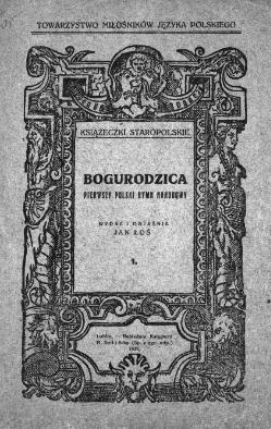 Bogurodzica Pierwszy Polski Hymn Narodowycałość