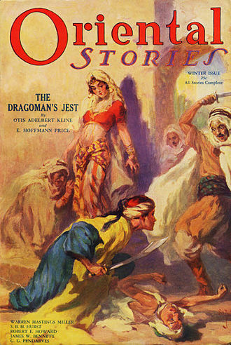 "E. Hoffmann Price - ""The Dragoman's Jest"", a collaboration between Price and Otis Adelbert Kline, was the cover story in the Winter 1932 issue of Oriental Stories"