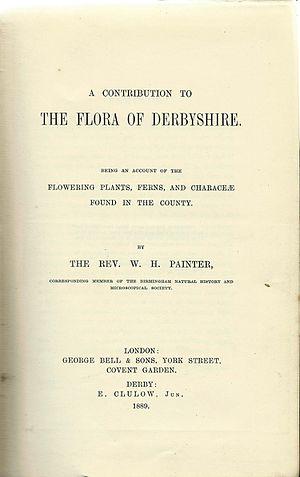 William Hunt Painter - Painter's 1889 Flora of Derbyshire