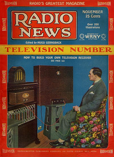 Gernsback watching a television broadcast by his station WRNY on the cover of his Radio News (Nov 1928) Radio News Nov 1928 Cover.jpg