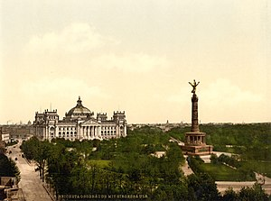 Reichstag building - The Reichstag building with the Victory Column on the Königsplatz, c. 1900