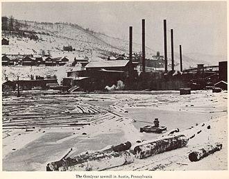 Charles W. Goodyear - The Goodyear sawmill in Austin, Pennsylvania