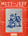 Sheet music cover - MUTT AND JEFF - MARCH AND TWO-STEP (1912).jpg