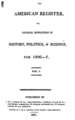 The American register, or general repository of history, politics and science (1807, vol. 1).png