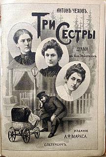 <i>Three Sisters</i> (play) play by Anton Chekhov
