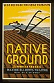 "W.P.A. Federal Theatre presents ""Native ground"" by Virgil Geddes LCCN98516417.jpg"