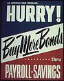 """Hurry^ Buy more bonds thru payroll savings - NARA - 513845.jpg"