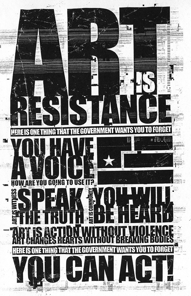 "A black-and-white flier with the words ""Art is Resistance"" with a stenciled flag of four sections and a single star."