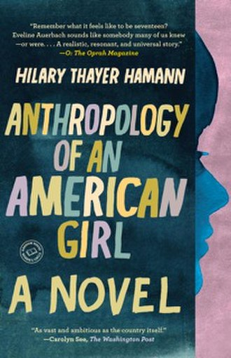 Anthropology of an American Girl - Image: Anthropology of an American Girl (paperback)