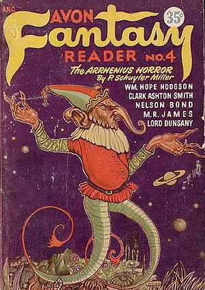 "P. Schuyler Miller - ""The Arrhenius Horror"" was republished in a 1947 issue of Avon Fantasy Reader."