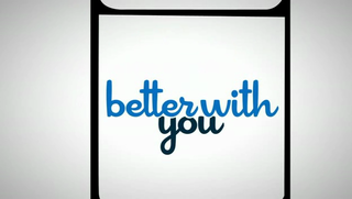 <i>Better with You</i>