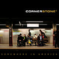 Cornerstone somewhere in america.jpg