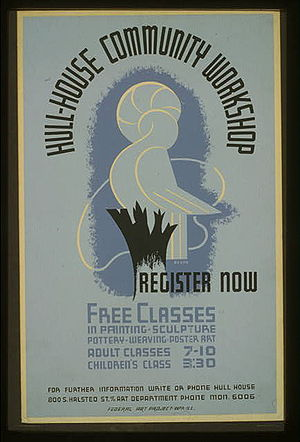 Hull House - Hull House community workshop poster, 1938