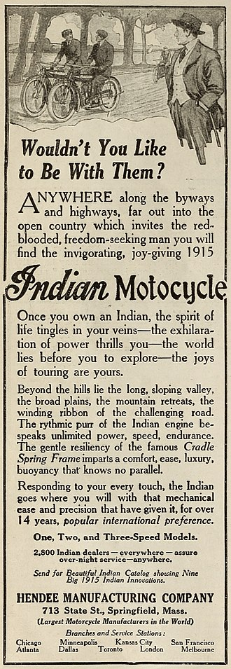 "Indian Motocycle Manufacturing Company - ""Wouldn't You Like to Be With Them?"" A 1915 advertisement for the Indian Motocycle."
