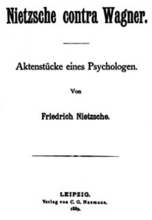 <i>Nietzsche contra Wagner</i> book by Friedrich Nietzsche
