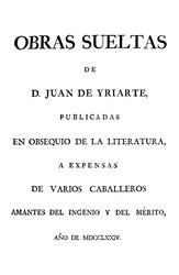 Juan de Iriarte: Obras sueltas de D. Juan de Yriarte