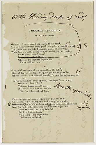 "O Captain! My Captain! - Whitman's notes for a revision of ""O Captain! My Captain!"""