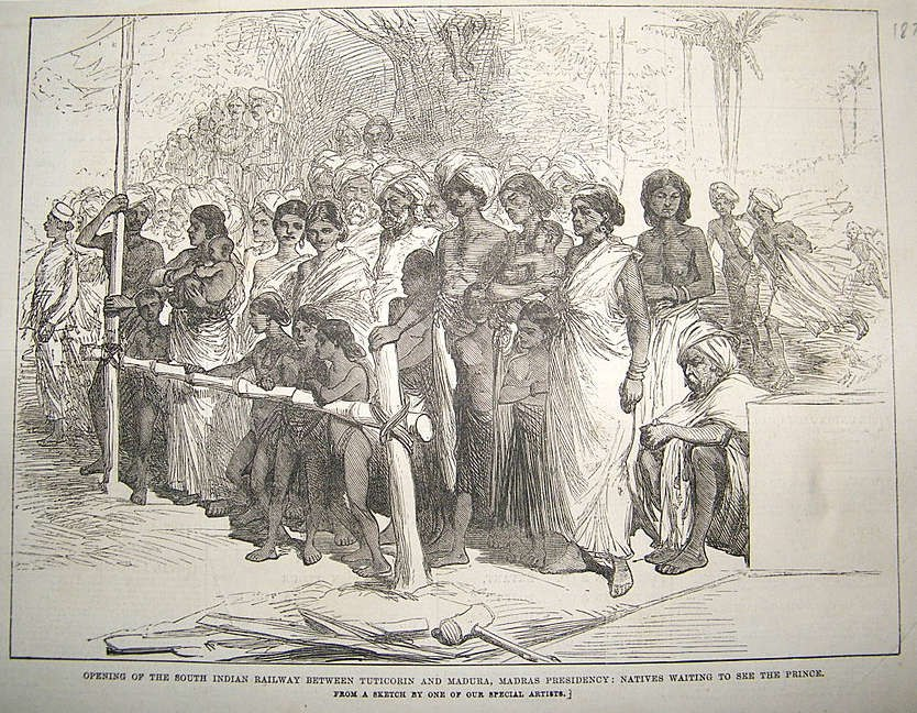 Opening of the South Indian Railway between Tuticorin and Madura Madras Presidency Natives waiting to see the Prince an engraving, 1876