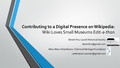 SMA 2015 Presentation for Contributing to a Digital Presence on Wikipedia conference session.pdf