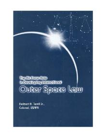 The Air Force Role In Developing International Outer Space Law (Terrill, 1999).djvu
