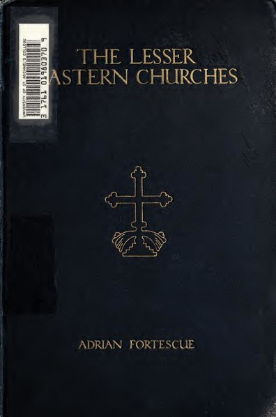 File:The Lesser Eastern Churches by Adrian Fortescue.pdf