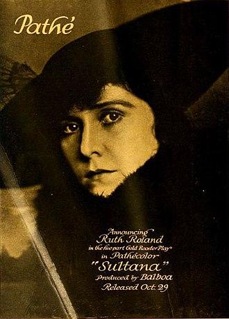 Ruth Roland - Image: The Sultana
