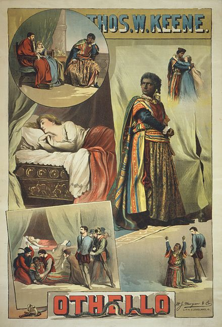 Poster for an 1884 American production starring Thomas W. Keene Thomas Keene in Othello 1884 Poster.JPG