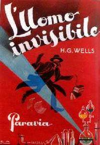 Uomo invisibile H G Wells Carlo Nicco Paravia 1925