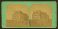View of a building, from Robert N. Dennis collection of stereoscopic views.png